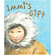 Immi's Gift by Littlewood, Karin, 9781561458134