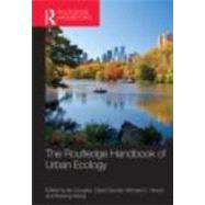 The Routledge Handbook of Urban Ecology by Douglas; Ian, 9780415498135
