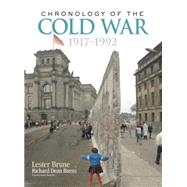 Chronology of the Cold War: 1917û1992 by Brune,Lester, 9781138878136