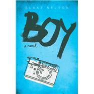 Boy by Nelson, Blake, 9781481488136