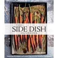 The Side Dish Handbook (Williams-Sonoma) by Ritchie, Tori; Newburn, Katie; Berg, Margaret, 9781616288136