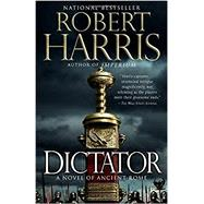 Dictator by Harris, Robert, 9780307948137