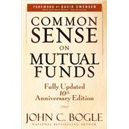 Common Sense on Mutual Funds by Bogle, John C.; Swensen, David F., 9780470138137