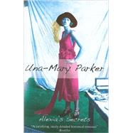 Alexia's Secrets by Parker, Una-Mary, 9780727878137