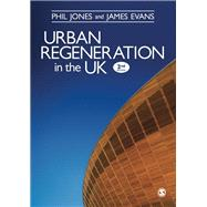 Urban Regeneration in the UK by Jones, Phil; Evans, James, 9781446208137