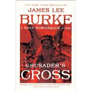 Crusader's Cross by Burke, James Lee, 9781501198137