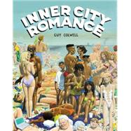Inner City Romance by Colwell, Guy, 9781606998137