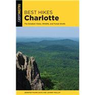 Falcon Guides Best Hikes Charlotte by Davis, Jennifer Pharr; Molloy, Johnny, 9781493038138