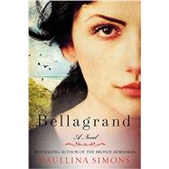 Bellagrand by Simons, Paullina, 9780062098139