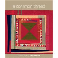 A Common Thread by Marston, Gwen, 9781604688139