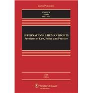International Human Rights Problems of Law, Policy and Practice by Hannum, Hurst; Anaya, S. James, 9780735598140