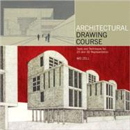 Architectural Drawing Course by Zell, Mo, 9780764138140