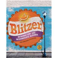 Introductory & Intermediate Algebra for College Students by Blitzer, Robert F., 9780134178141