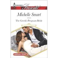 The Greek's Pregnant Bride by Smart, Michelle, 9780373138142