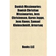 Danish Missionaries by , 9781158688142