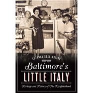 Baltimore's Little Italy by Molino, Suzanna Rosa, 9781626198142