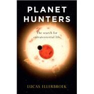 Planet Hunters by Ellerbroek, Lucas; Brown, Andy, 9781780238142