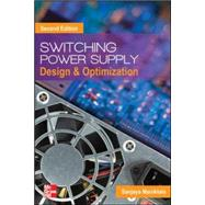 Switching Power Supply Design and Optimization, Second Edition by Maniktala, Sanjaya, 9780071798143