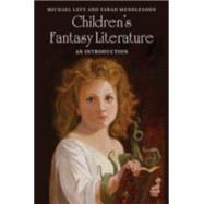 Children's Fantasy Literature by Levy, Michael; Mendlesohn, Farah, 9781107018143