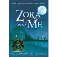 Zora and Me by BOND, VICTORIASIMON, T.R., 9780763658144