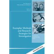 Exemplar Methods and Research: Strategies for Investigation New Directions for Child and Adolescent Development, Number 142