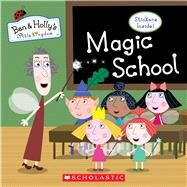 Magic School (Ben & Holly's Little Kingdom) by Eone, 9781338228144