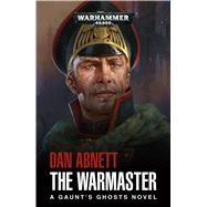 The Warmaster by Abnett, Dan, 9781784968144