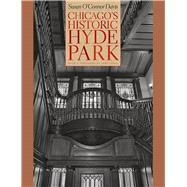 Chicago's Historic Hyde Park by Davis, Susan O'connor; Vinci, John, 9780226138145