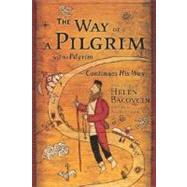 The Way of a Pilgrim by BACOVCIN, HELENCISZEK, WALTER J. SJ, 9780385468145