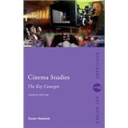 Cinema Studies: The Key Concepts by Hayward; Susan, 9780415538145