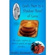 God's Pear in a Shadow Bowl of Love by Buckmaster, Heath L., 9780615208145