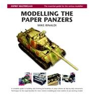 Modelling the Paper Panzers by Rinaldi, Mike, 9781849088145