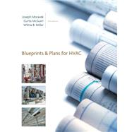 Blueprints and Plans for HVAC by Moravek, Joseph; McGuirt, Curtis; Miller, Wilma B., 9781133588146