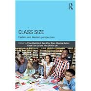 Class Size: Eastern and Western perspectives by Blatchford; Peter, 9781138228146