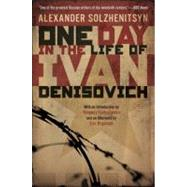 One Day in the Life of Ivan Denisovich by Solzhenitsyn, Alexander (Author); Yevtushenko, Yevgeny (Introduction by); Bogosian, Eric (Afterword by), 9780451228147