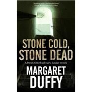 Stone Cold, Stone Dead by Duffy, Margaret, 9780727888150