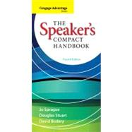 Cengage Advantage Books: The Speaker's Compact Handbook by Sprague, Jo; Stuart, Douglas; Bodary, David, 9780840028150