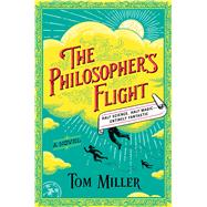 The Philosopher's War A Novel by Miller, Tom, 9781476778150
