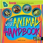 The Wise Animal Handbook Georgia by Jerome, Kate B., 9780738528151