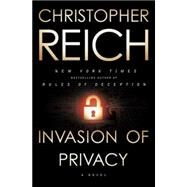Invasion of Privacy by Reich, Christopher, 9780739378151