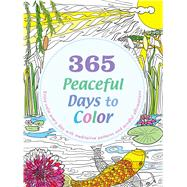 365 Peaceful Days to Color by Eversden, Lona, 9781626868151
