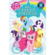 My Little Pony: Meet the Ponies of Ponyville by London, Olivia, 9780316228152