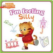 I'm Feeling Silly by Shaw, Natalie; Fruchter, Jason, 9781481468152