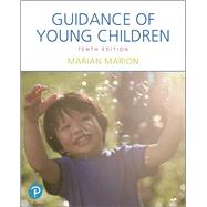GUIDANCE OF YOUNG CHILDREN by Marion, Marian C., 9780134748153