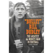 Bullet Bill Dudley by Stinson, Steve, 9781493018154