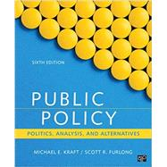 Public Policy by Kraft, Michael E.; Furlong, Scott R., 9781506358154