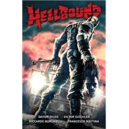 Hellbound by Dileo, Davide; Gischler, Victor; Birchielli, Riccardo, 9781616558154
