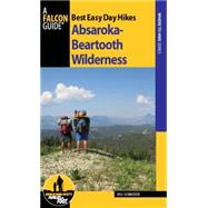Best Easy Day Hikes Absaroka-beartooth Wilderness by Schneider, Bill, 9781493008155