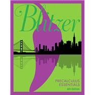 Precalculus Essentials by Blitzer, Robert F., 9780134578156