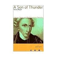 A Son of Thunder; Patrick Henry and the American Republic by Henry Mayer, 9780802138156